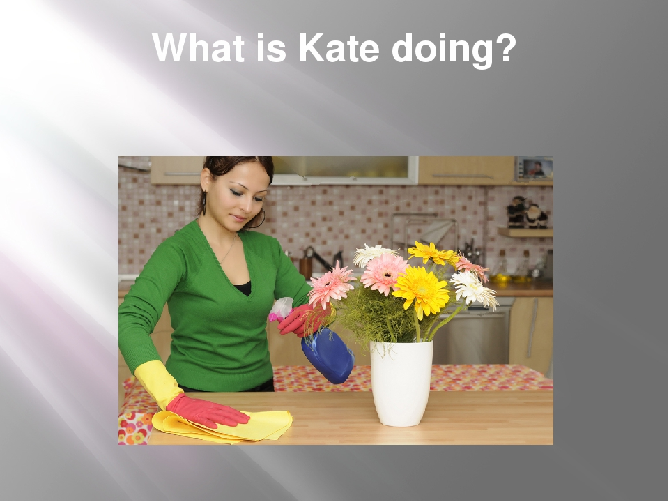 What is Kate doing?
