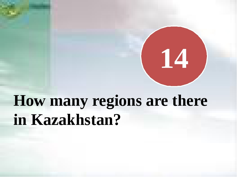 How many regions are there in Kazakhstan? 14