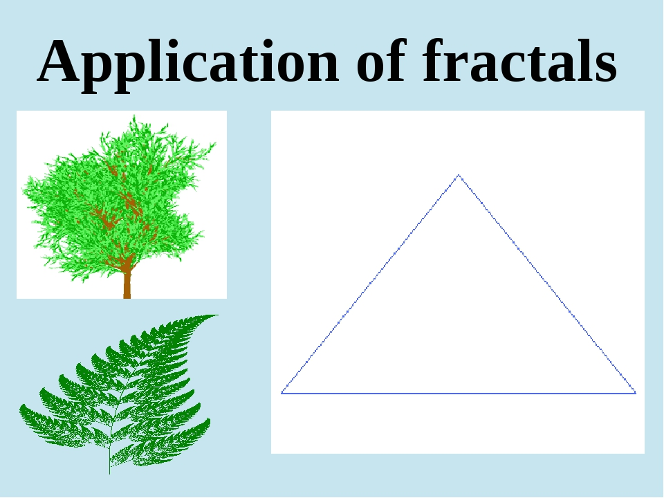 Application of fractals