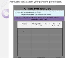 Pair work: speak about your partner's preferences.