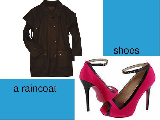a raincoat shoes