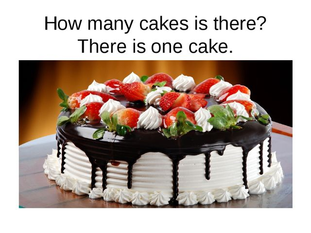 How many cakes is there? There is one cake.