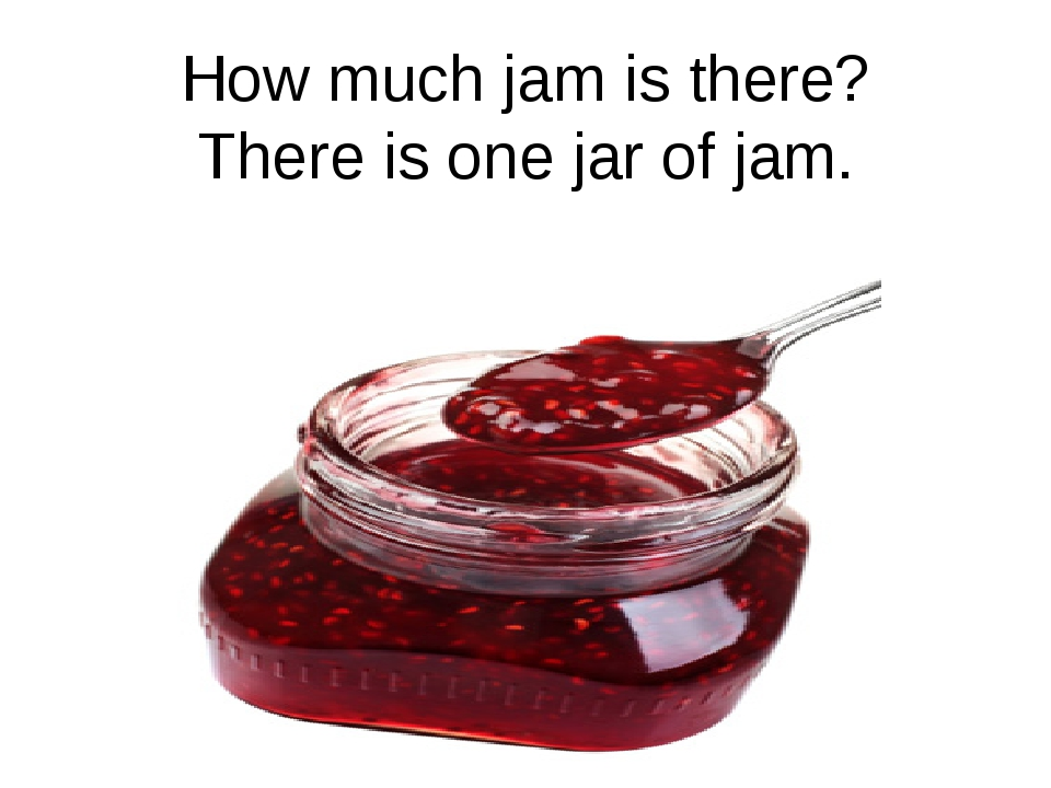 How much jam is there? There is one jar of jam.