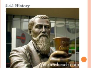 2.4.1 History Colonel John Pemberton was wounded in the Civil War, became add