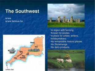 The Southwest . a region with farming. known for pirates. a place for artists