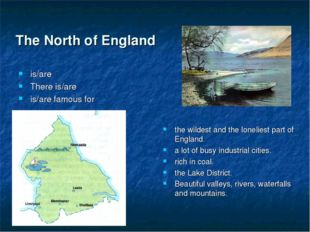 The North of England the wildest and the loneliest part of England. a lot of
