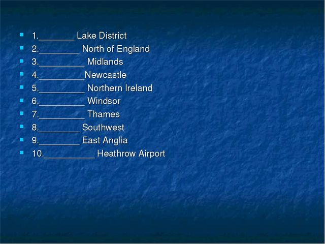1._______ Lake District 2.________ North of England 3._________ Midlands 4.__...