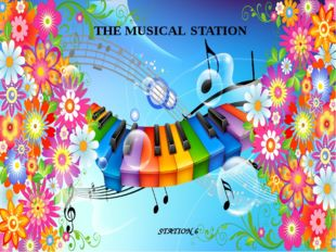 THE MUSICAL STATION STATION 6
