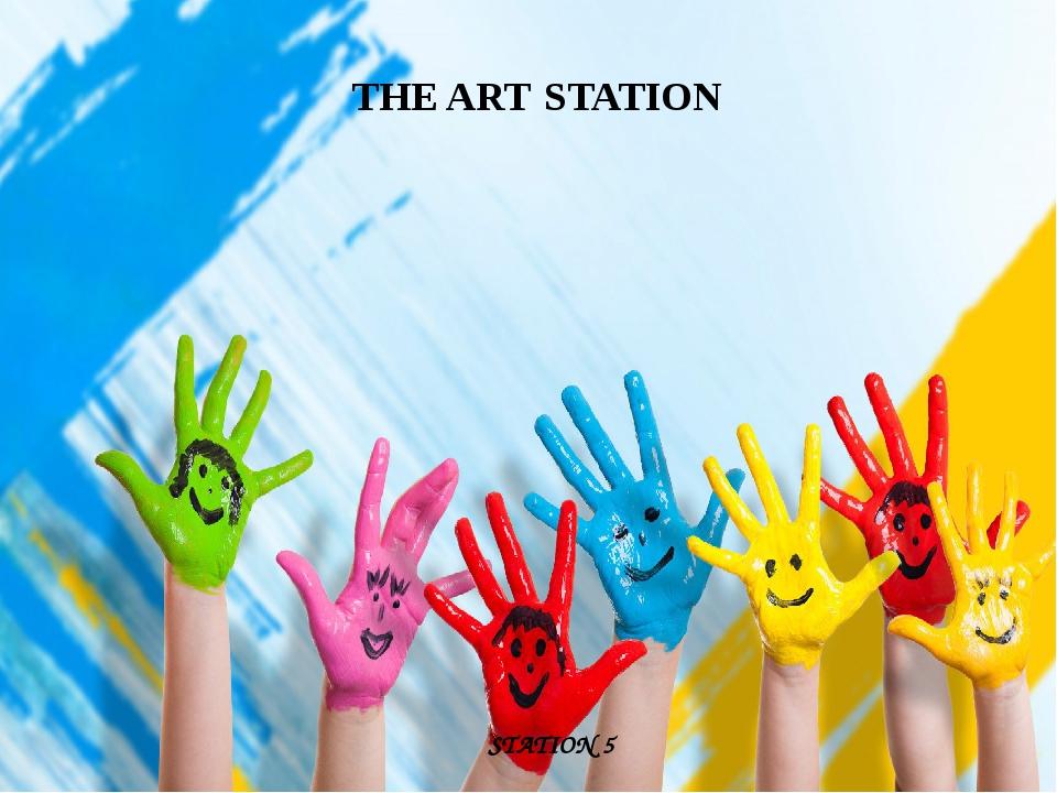 THE ART STATION STATION 5