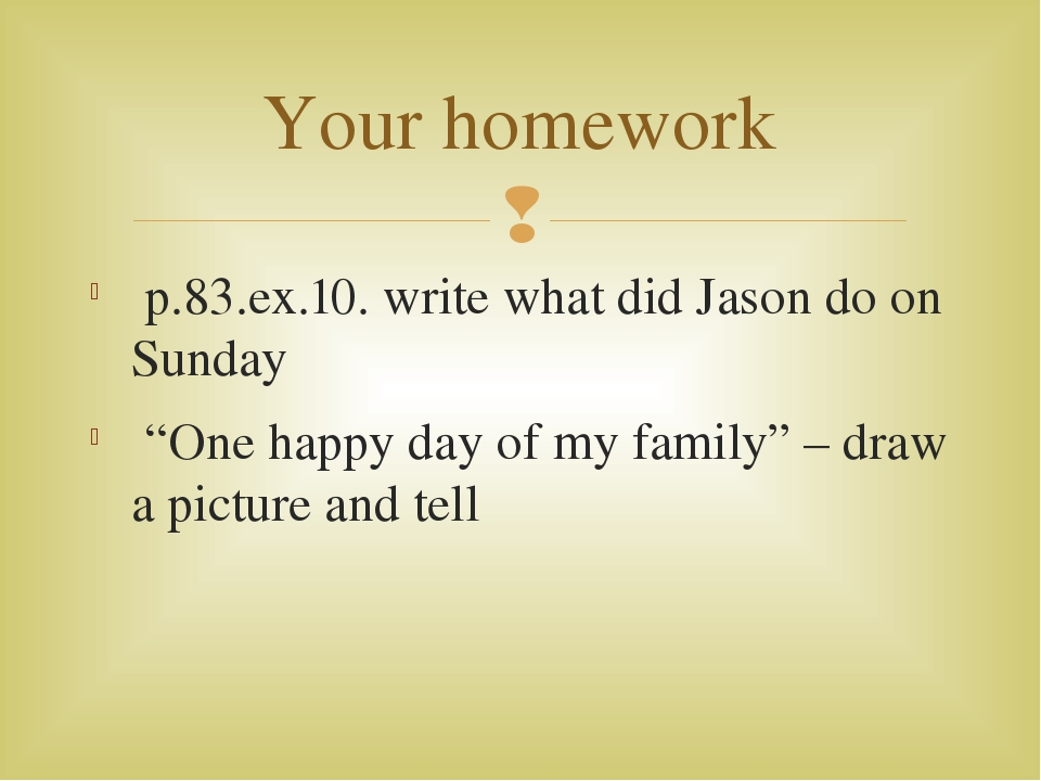 what does homework do for you This may seem an obvious point, but writing down exactly what you have to do and when you have to do it for is an important step to take for getting organized with homework use a simple planner and keep it open at the current page you're using so that you can remind yourself what you need to do.