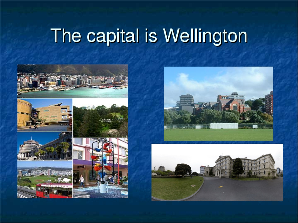 The capital is Wellington