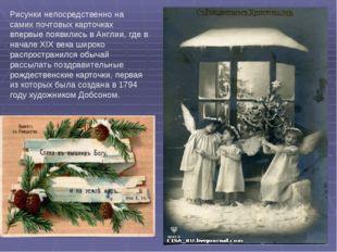 Рисунки непосредственно на самих почтовых карточках впервые появились в Англи