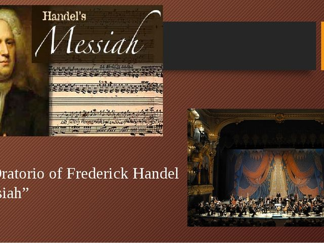 "The Oratorio of Frederick Handel ""Messiah"""