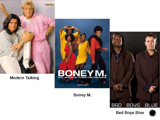 Modern Talking Boney M. Bad Boys Blue