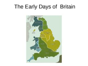 The Early Days of Britain