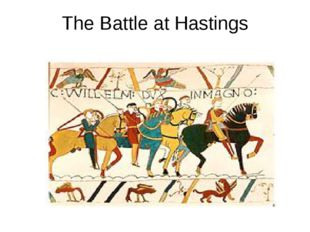 The Battle at Hastings