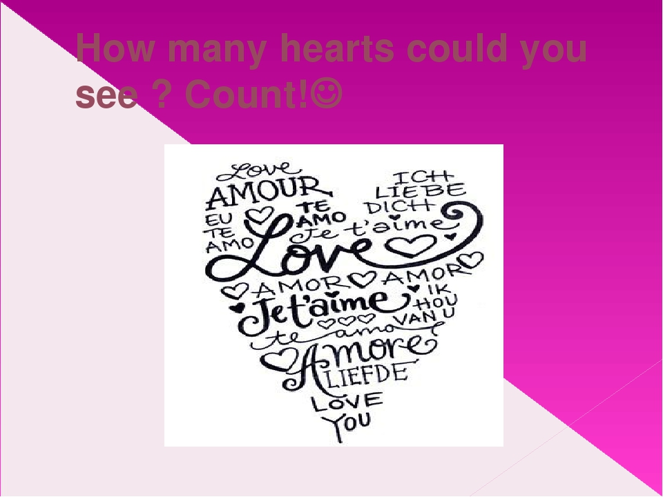 How many hearts could you see ? Count!