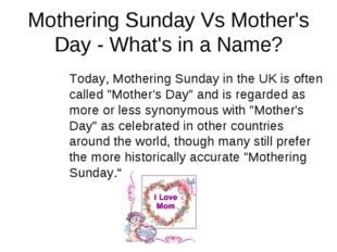 Mothering Sunday Vs Mother's Day - What's in a Name? Today, Mothering Sunday