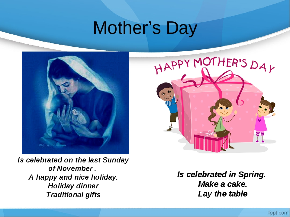 Mother's Day Is celebrated on the last Sunday of November . A happy and nice...