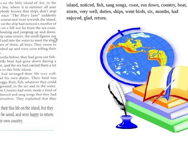 island, noticed, fish, sang songs, coast, run down, country, boat, storm, ver...