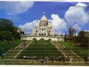 Sur la pente du nord de Montmartre il y avait des vignobles rappelant que que