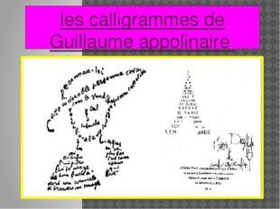 les calligrammes de Guillaume appolinaire