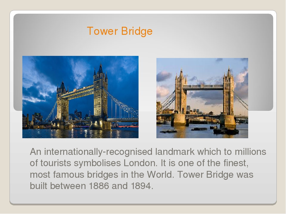 Tower Bridge An internationally-recognised landmark which to millions of tou...