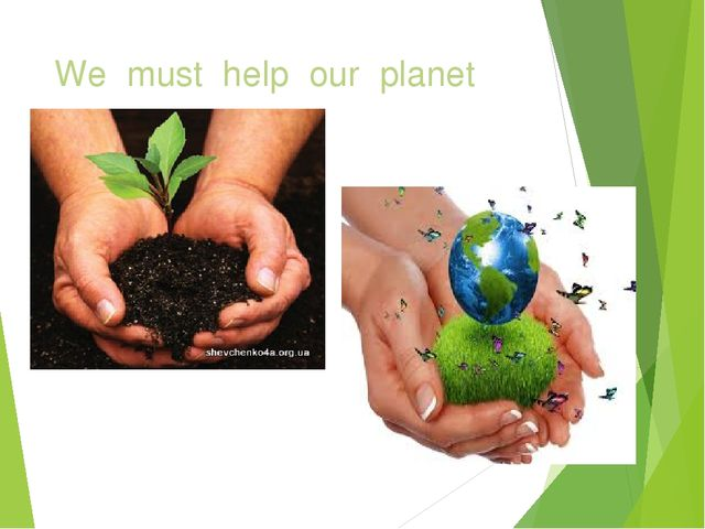 We must help our planet