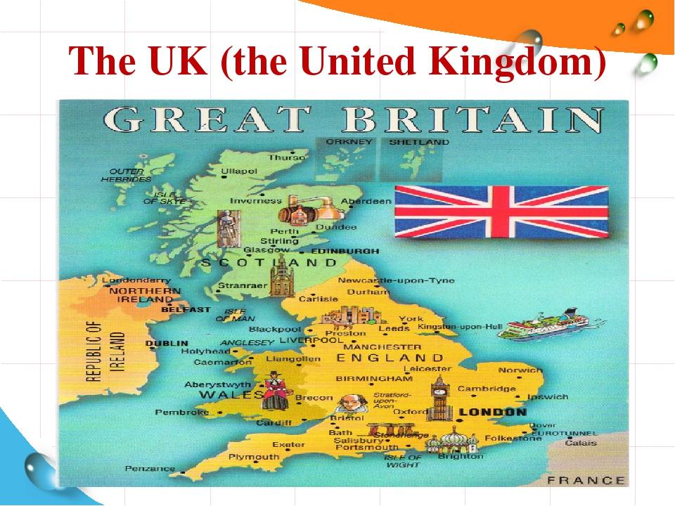 The UK (the United Kingdom)