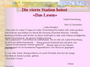 Die vierte Station heisst «Das Lesen» Sankt-Petersburg, Den 12. Dezember Lieb