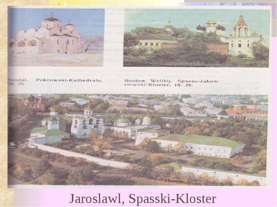 Jaroslawl, Spasski-Kloster