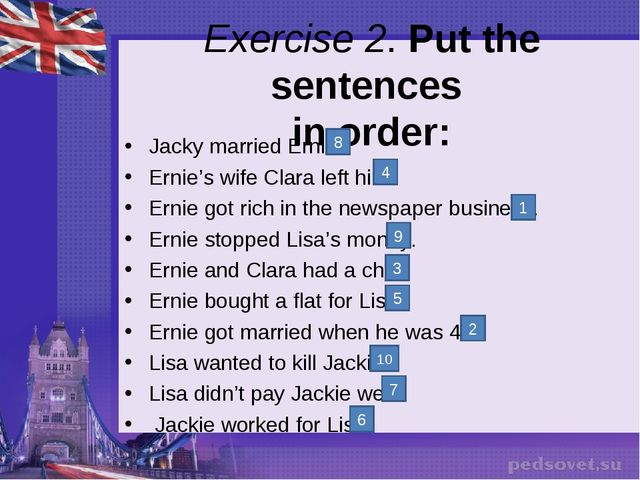 Exercise 2. Put the sentences in order: Jacky married Ernie. Ernie's wife Cla...