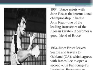 1964: Bruce meets with John Rea at the international championship in karate.