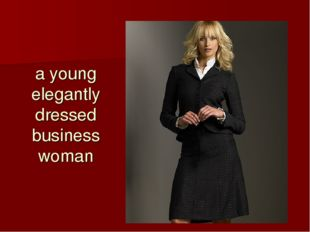 a young elegantly dressed business woman