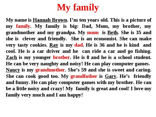 My family My name is Hannah Brown. I'm ten years old. This is a picture of my...