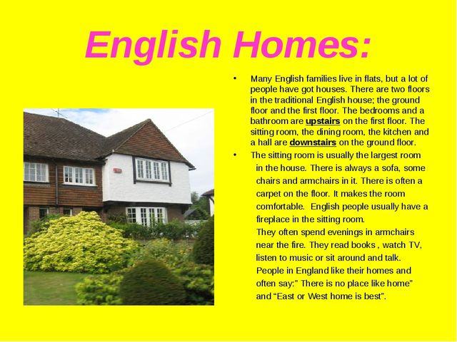 English Homes: Many English families live in flats, but a lot of people have...
