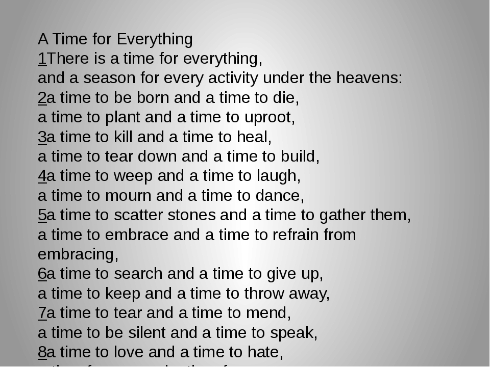 A Time for Everything 1There is a time for everything, and a season for ever...