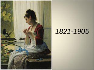 1821-1905