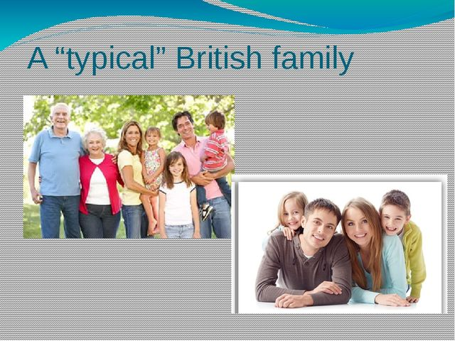"""A """"typical"""" British family"""