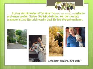 Rosina Wachtmeister ist Teil einer Familie mit vielen Haustieren und einem g