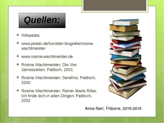 Quellen: Wikipedia; www.poster.de/kunstler-biografie/rosina-wachtmeister www....