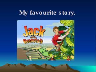 My favourite story.