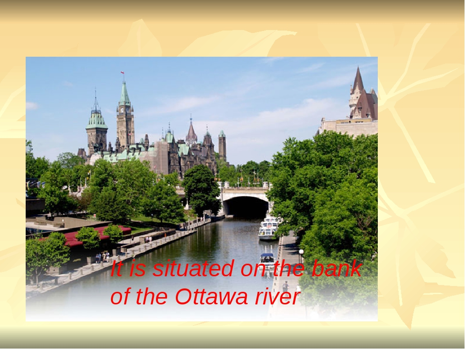It is situated on the bank of the Ottawa river