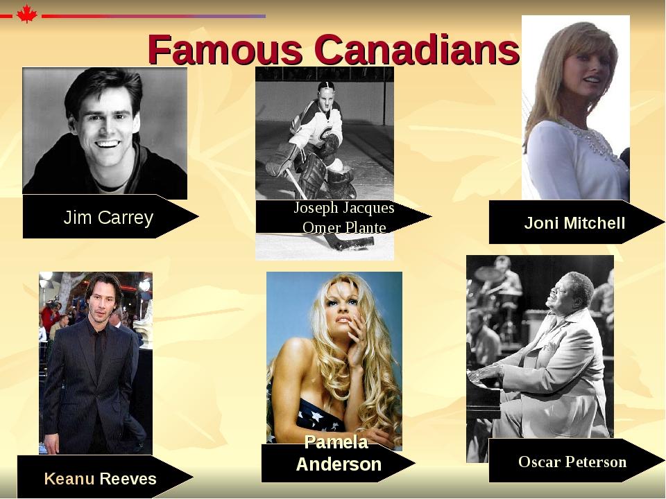 Oscar Peterson Famous Canadians Pamela Anderson Jim Carrey Joseph Jacques Om...