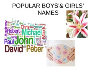 POPULAR BOYS'& GIRLS' NAMES