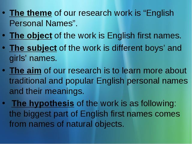 """The theme of our research work is """"English Personal Names"""". The object of the..."""