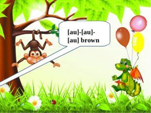 [au]-[au]-[au] brown