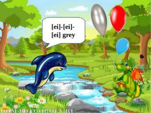 [ei]-[ei]-[ei] grey