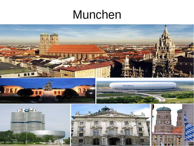 Munchen
