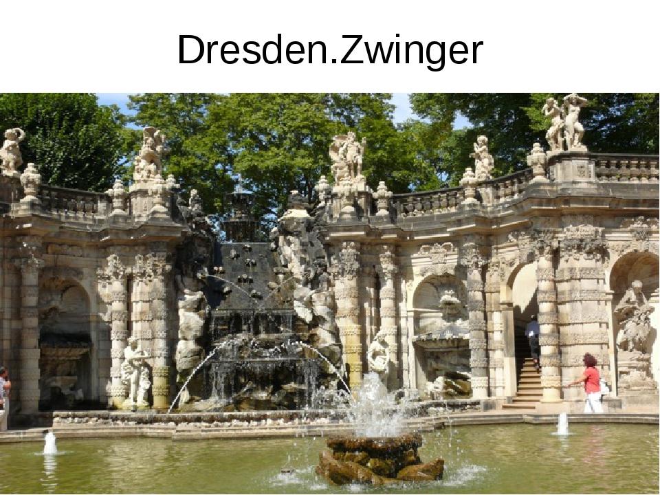 Dresden.Zwinger